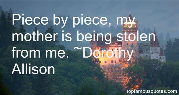Dorothy Allison Quotes