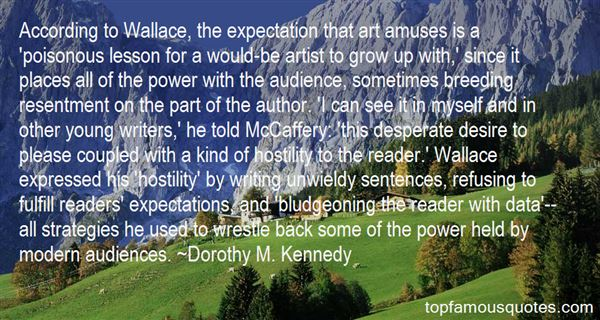 Dorothy M. Kennedy Quotes