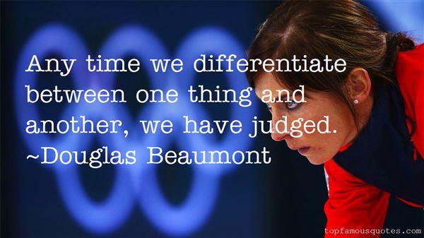Douglas Beaumont Quotes