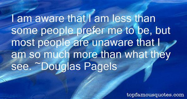 Douglas Pagels Quotes