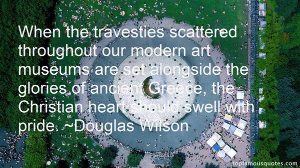 Douglas Wilson Quotes
