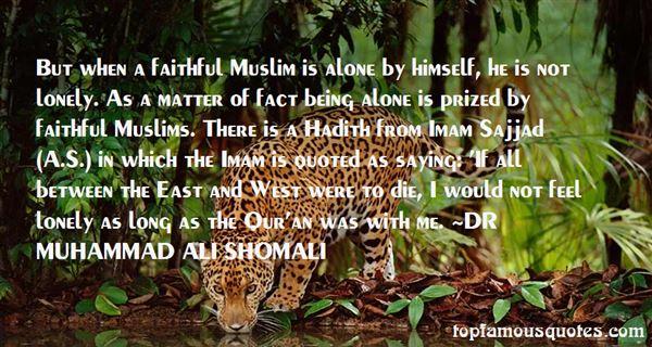 DR MUHAMMAD ALI SHOMALI Quotes