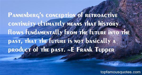 E Frank Tupper Quotes