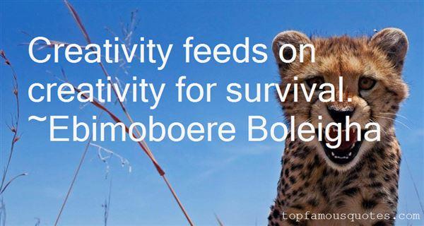 Ebimoboere Boleigha Quotes