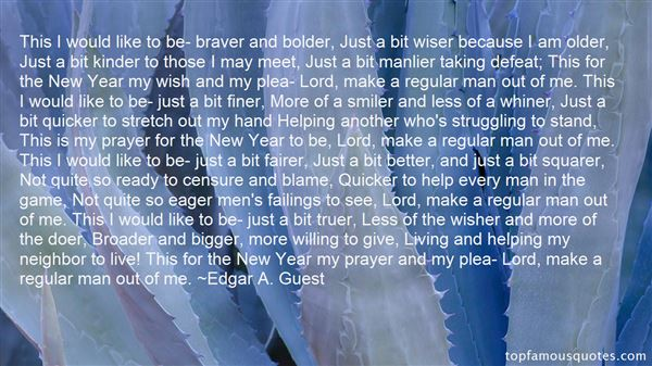 Edgar A. Guest Quotes