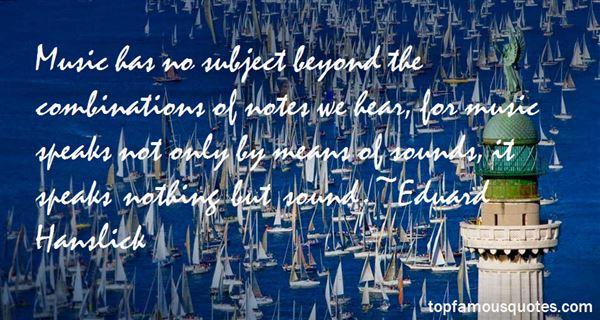 Eduard Hanslick Quotes