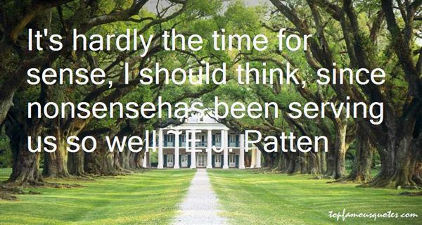 E.J. Patten Quotes