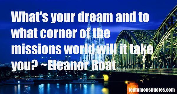 Eleanor Roat Quotes
