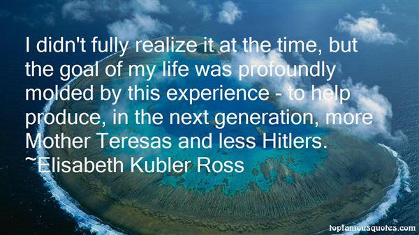Elisabeth Kübler Ross Quotes