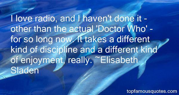 Elisabeth Sladen Quotes