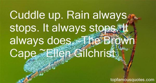 Ellen Gilchrist Quotes