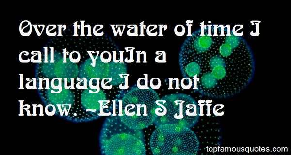 Ellen S Jaffe Quotes