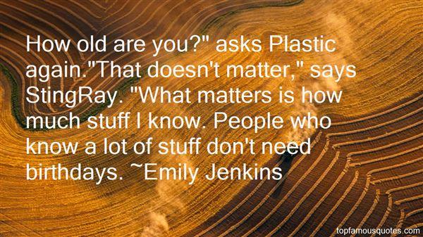 Emily Jenkins Quotes