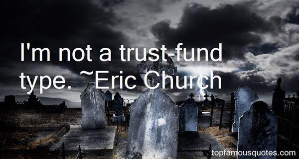 Eric Church Quotes