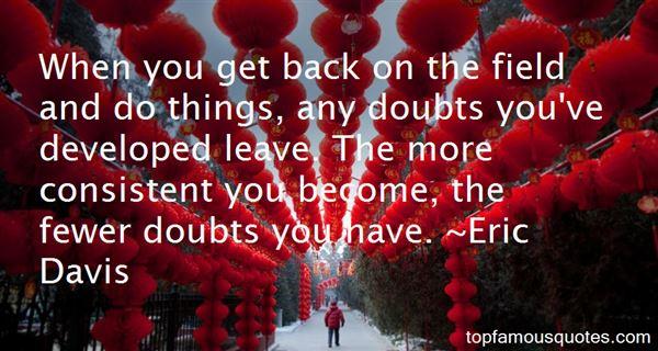 Eric Davis Quotes