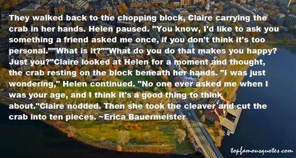 Erica Bauermeister Quotes