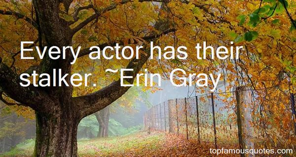 Erin Gray Quotes