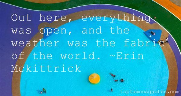 Erin Mckittrick Quotes