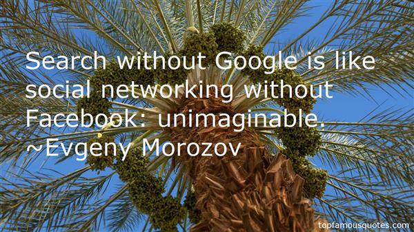 Evgeny Morozov Quotes