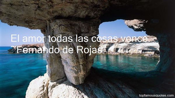 Fernando De Rojas Quotes