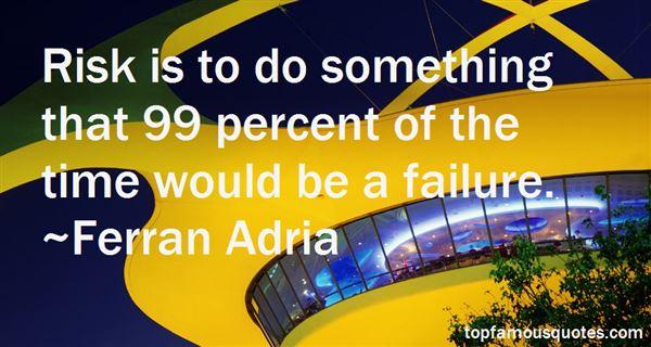 Ferran Adria Quotes