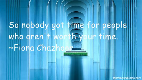Fiona Chazhoor Quotes