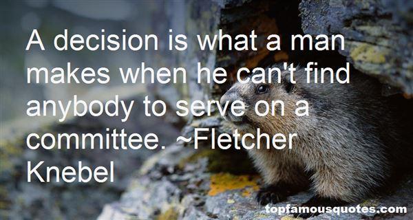 Fletcher Knebel Quotes