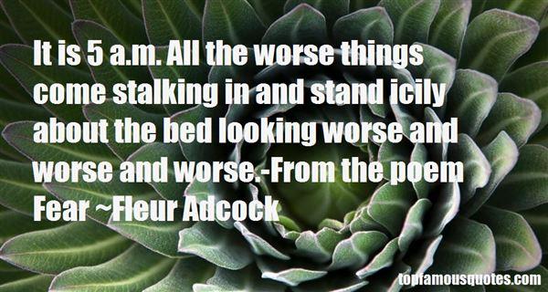 Fleur Adcock Quotes