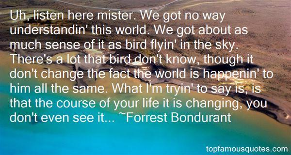 Forrest Bondurant Quotes