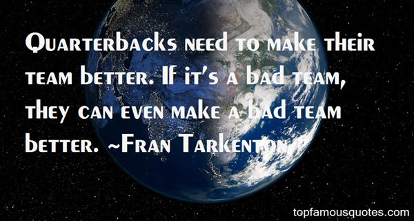Fran Tarkenton Quotes