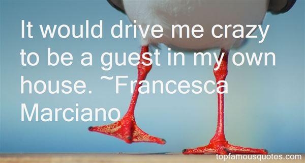 Francesca Marciano Quotes