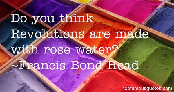 Francis Bond Head Quotes