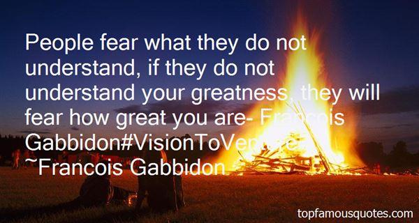 Francois Gabbidon Quotes