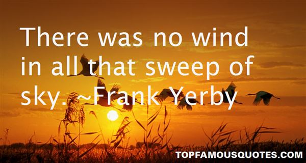 Frank Yerby Quotes