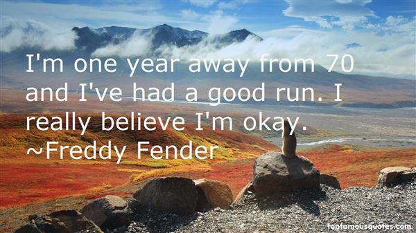 Freddy Fender Quotes