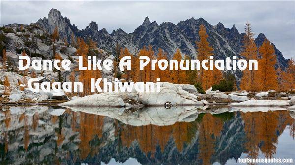 Gagan Khiwani Quotes