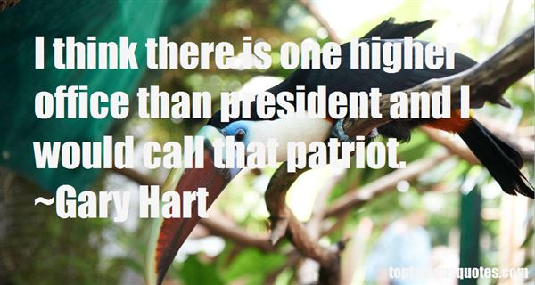 Gary Hart Quotes