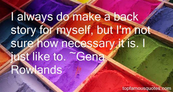 Gena Rowlands Quotes