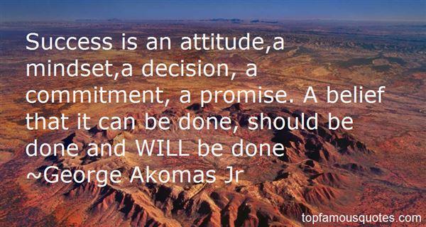 George Akomas Jr Quotes