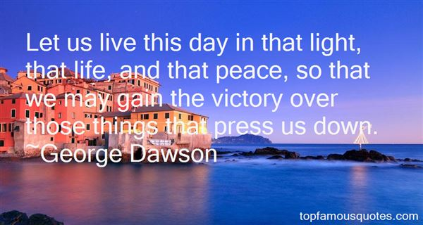 George Dawson Quotes