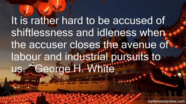 George H. White Quotes