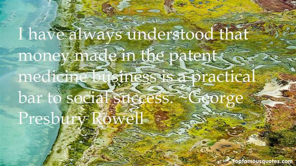 George Presbury Rowell Quotes