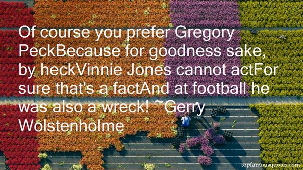 Gerry Wolstenholme Quotes