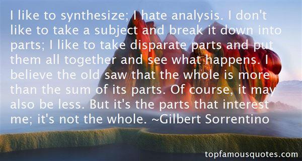 Gilbert Sorrentino Quotes