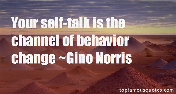 Gino Norris Quotes
