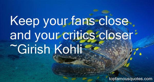 Girish Kohli Quotes