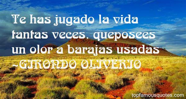 GIRONDO OLIVERIO Quotes