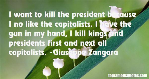 Giuseppe Zangara Quotes
