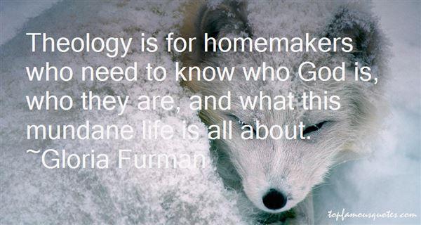 Gloria Furman Quotes