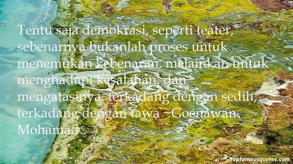 Goenawan Mohamad Quotes